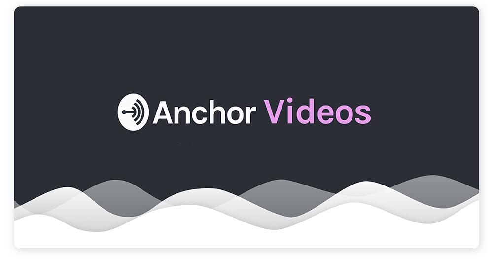 Anchor Video Maker