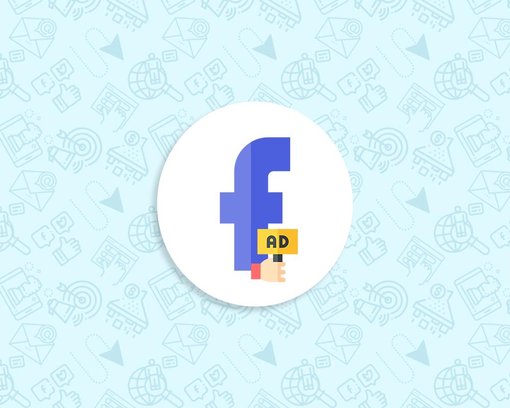 Uygulanması Gereken En İyi 7 Facebook Reklam Önerisi