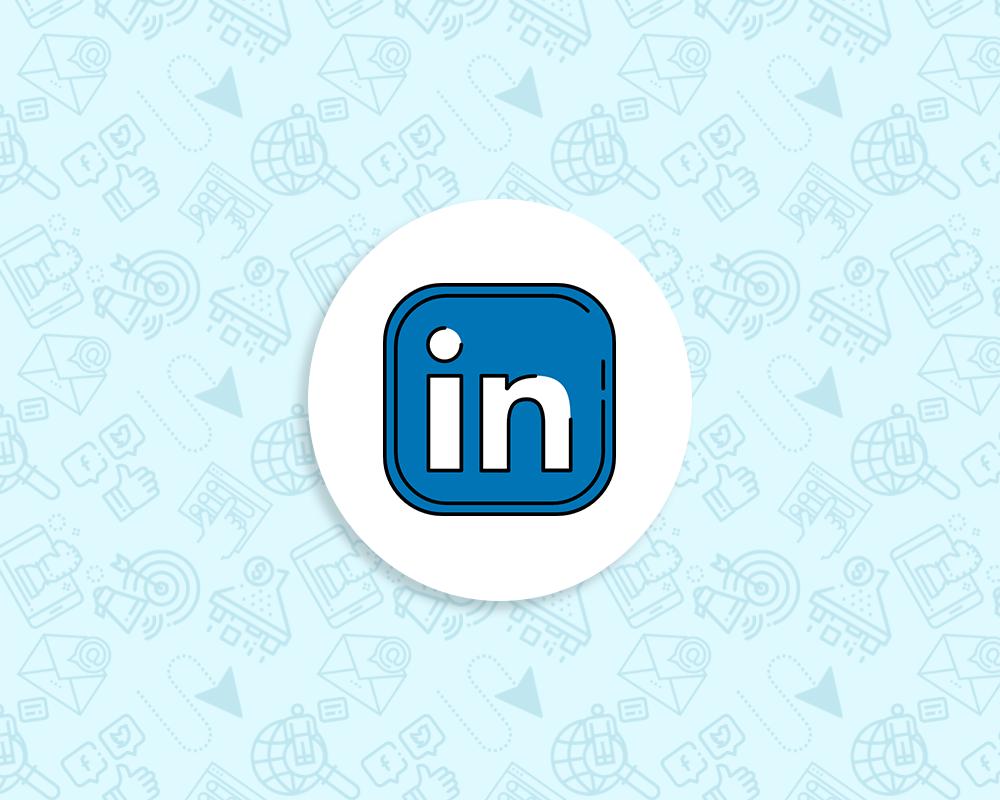 LinkedIn Şirket Sayfası Açmadan Önce Bilmen Gerekenler